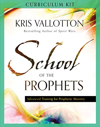 School of the Prophets Curriculum Kit: Kris Vallotton