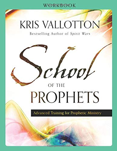 9780800796235: School of the Prophets Workbook: Advanced Training for Prophetic Ministry