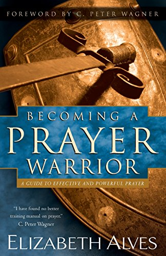 9780800796310: Becoming a Prayer Warrior