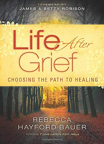 9780800796334: Life After Grief: Choosing the Path to Healing