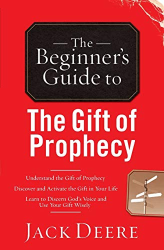 9780800796433: The Beginner's Guide to the Gift of Prophecy