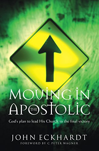 9780800796464: Moving in the Apostolic