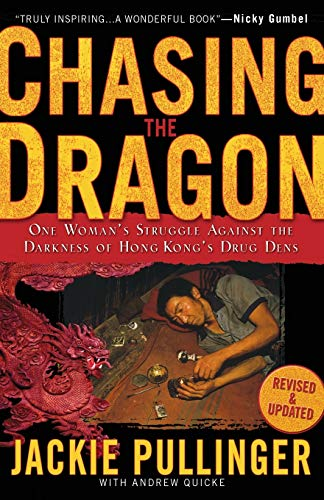 9780800797034: Chasing the Dragon: One Woman's Struggle Against the Darkness of Hong Kong's Drug Dens