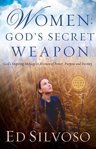 9780800797188: Women: God's Secret Weapon: God's Inspiring Message to Women of Power, Purpose and Destiny