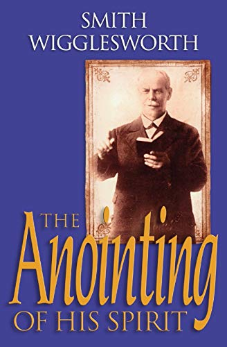 The Anointing of His Spirit (Paperback)