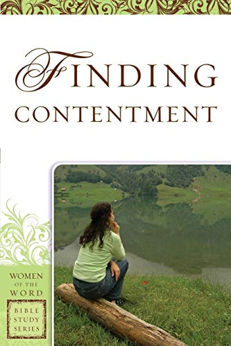 9780800797652: Finding Contentment (Women of the Word Bible Study Series)