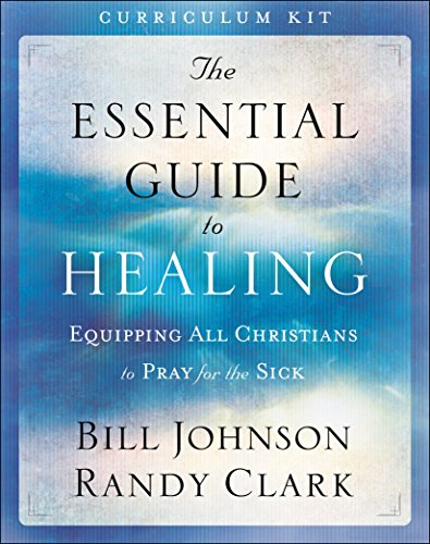 9780800797935: The Essential Guide to Healing Curriculum Kit: Equipping All Christians to Pray for the Sick