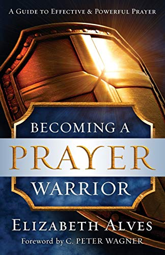 9780800797973: Becoming a Prayer Warrior