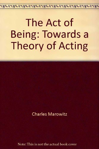 9780800800161: The Act of Being: Towards a Theory of Acting