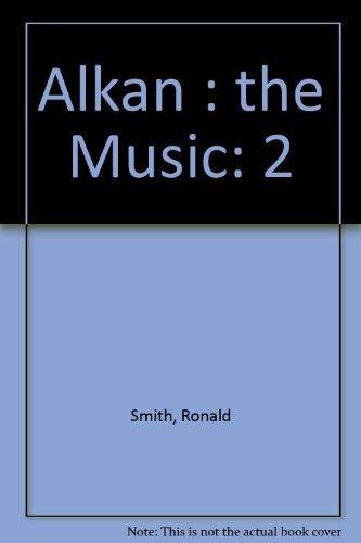 9780800801700: Alkan: The Music