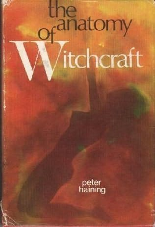 9780800802011: The Anatomy of Witchcraft (The Frontiers of the Unknown series)