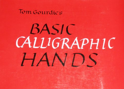 9780800806675: Tom Gourdie's Basic Calligraphic Hands