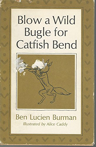 9780800808259: Blow a Wild Bugle for Catfish Bend
