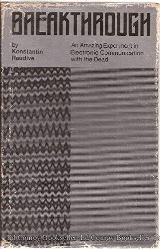 9780800809652: Breakthrough: An Amazing Experiment in Electronic Communication With the Dead (English and German Edition)