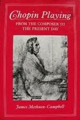 9780800815110: Chopin Playing: From the Composer to the Present Day