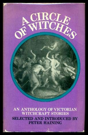 9780800815905: A Circle of Witches: An Anthology of Victorian Witchcraft Stories