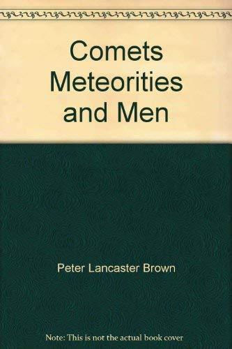 9780800817343: Comets, meteorites, and men