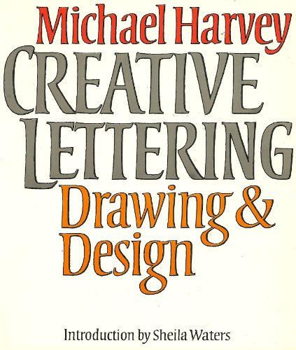 9780800819972: Creative Lettering: Drawing & Design
