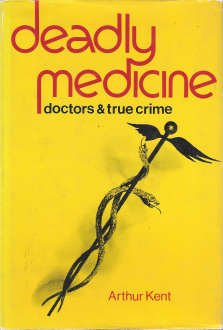 9780800821296: Deadly medicine;: Doctors and true crime