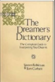 9780800822705: The Dreamer's Dictionary; The Complete Guide to Interpreting Your Dreams: The Complete Guide to Interpreting Your Dreams