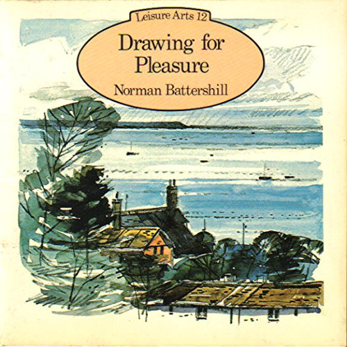 9780800822729: Drawing for Pleasure (Leisure Arts, 12)
