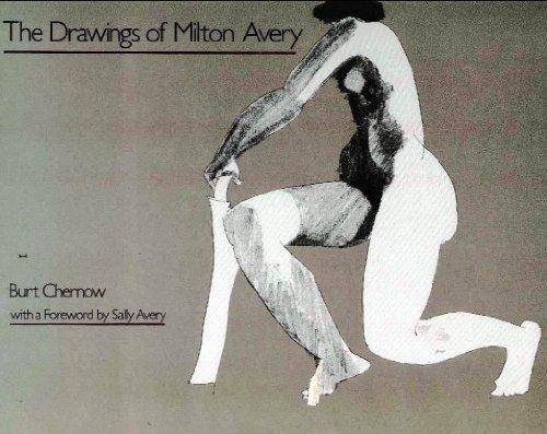 Drawings of Milton Avery: Burt Chernow