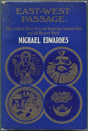 EAST-WEST PASSAGE: Edwardes, Michael