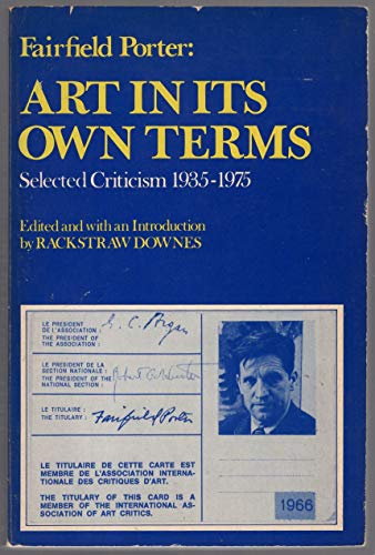 Fairfield Porter: Art in Its Own Terms, Selected Criticism 1935-1975: Downes, Rackstraw