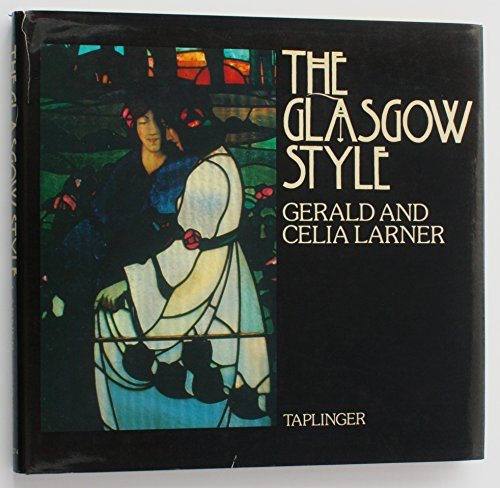 The Glasgow Style: Larner, Gerald and Celia