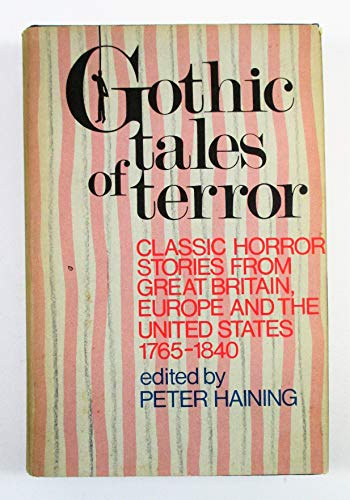 9780800835903: Gothic Tales of Terror: Classic Horror Stories from Great Britain, Europe, and the United States 1765-184-