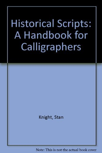 9780800838485: Title: Historical Scripts A Handbook for Calligraphers