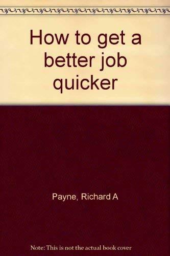 9780800839642: How to get a better job quicker