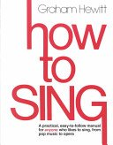 How to Sing: Hewitt, Graham