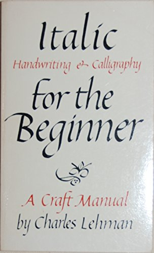 9780800842918: Italic Handwriting and Calligraphy for the Beginner