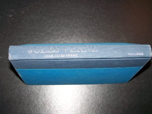 Jules Verne: A Biography Translated and adapted: Jean Jules-Verne