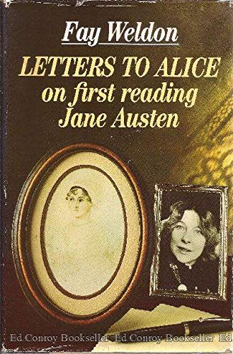 Letters to Alice: On First Reading Jane: Weldon, Fay