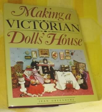 Making a Victorian dolls' house: Greenhowe, Jean