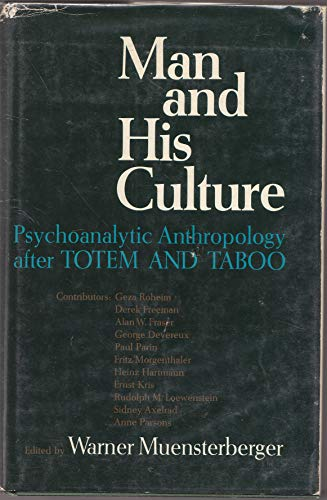 9780800850852: Man and his culture: Psychoanalytic anthropology after