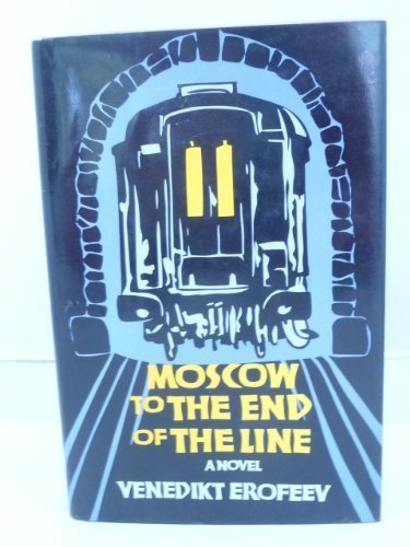 9780800853747: Moscow to the end of the line