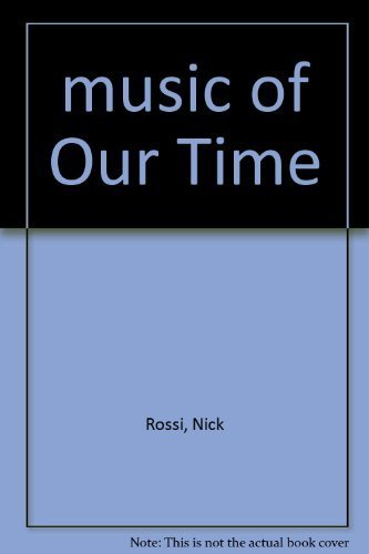 9780800854560: Music of Our Time