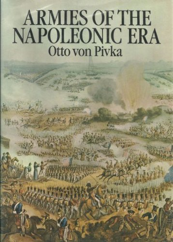 Armies of the Napoleonic Era: Pivka, Otto Von