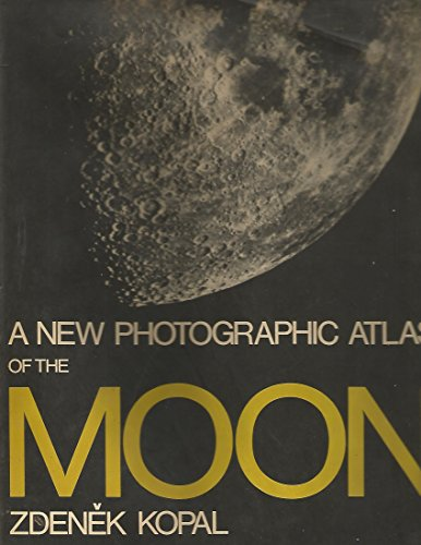 9780800855154: A New Photographic Atlas of the Moon