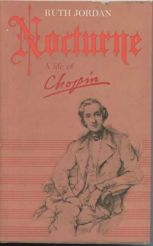 Nocturne a Life of Chopin: Jordan, Ruth