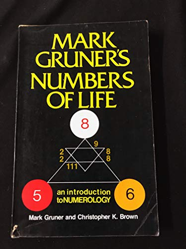 9780800856403: Mark Gruner's Numbers of Life: An Introduction to Numerology