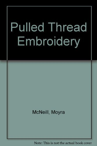 9780800865627: Pulled thread embroidery