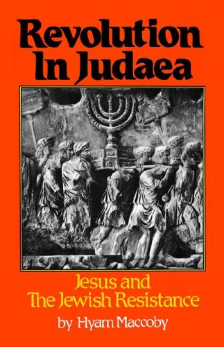 9780800867836: Revolution in Judaea: Jesus and the Jewish Resistance