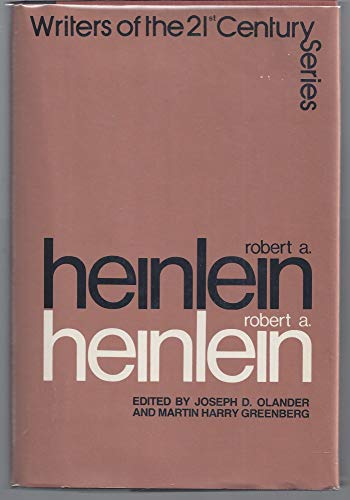 ROBERT A. HEINLEIN: WRITERS OF THE 21ST CENTURY SERIES.: Olander, Joseph D., and Martin Greenberg, ...