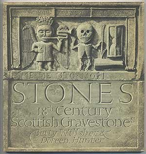9780800870171: Stones: Eighteenth Century Scottish Gravestones