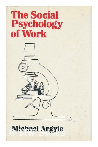 9780800872434: The Social Psychology of Work