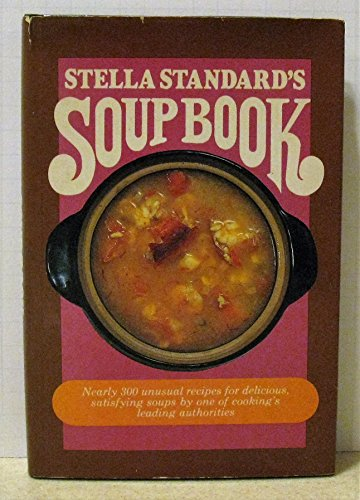 9780800873813: Stella Standard's soup book